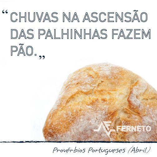 #provérbios #portugal #padaria #pão #abril