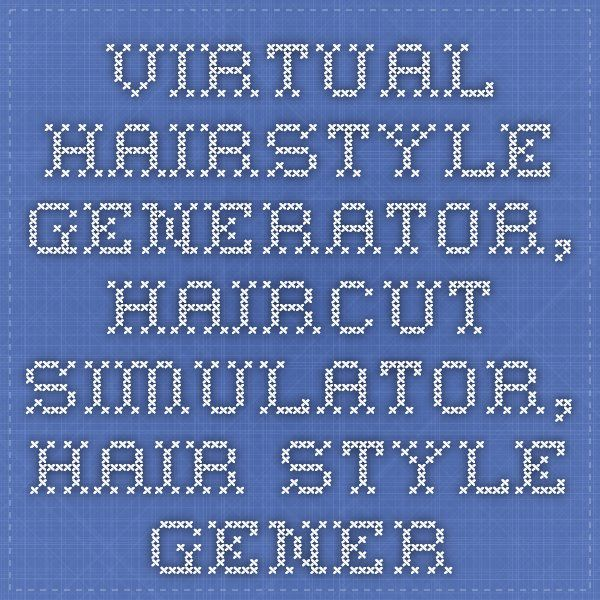 Virtual hairstyle generator, haircut simulator, hair style generator for women and men, try on hair styles cuts and colors with virtual hairstyles and your photo