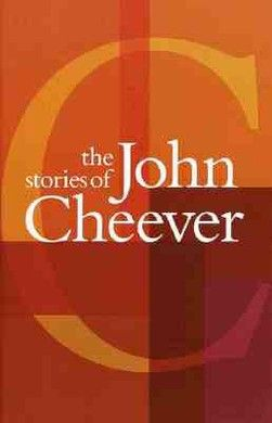 The Stories Of John Cheever, John Cheever