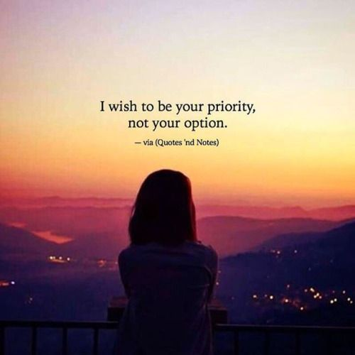 I wish to be your priority, not your option. —via http://ift.tt/2eY7hg4