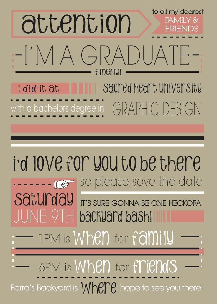 Graduation party invitation!  Love the layout, the fonts, wording....everything about it!