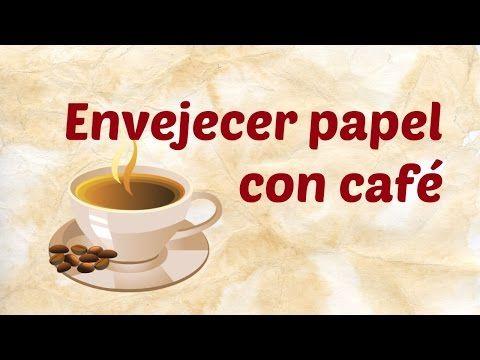Cómo envejecer papel con café | Manualidades