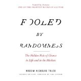 Fooled by Randomness: The Hidden Role of Chance in Life and in the Markets (Paperback)By Nassim Nicholas Taleb