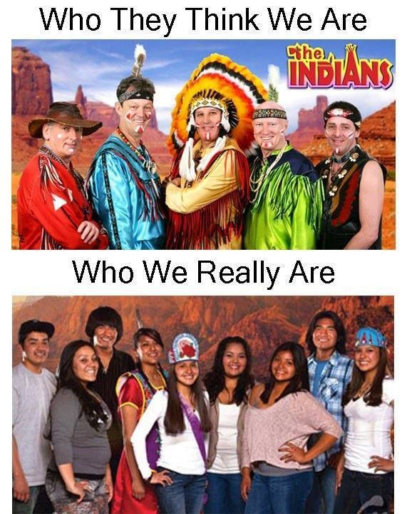 stereotypes of native americans Native american stereotypes and realities 1 indians are all alike 1 in american alone, there are approximately 21 million indians, belonging to 511 culturally distinct federally recognized tribes or an additional 200 or so unrecognized tribes.