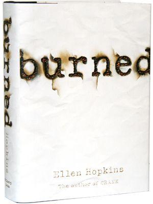 9 best ellen hopkins images on pinterest ya books books to read burned by ellen hopkins this book had me in tears sometimes an fandeluxe Choice Image