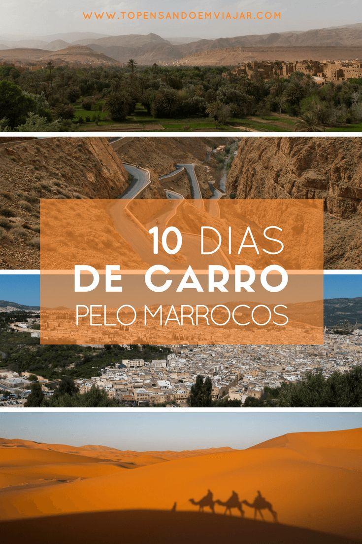Acompanhe nossa trajetória durante os 10 dias de carro pelo Marrocos. Conheça nosso roteiro completo, com dicas do que fazer, onde comer, e onde dormir!