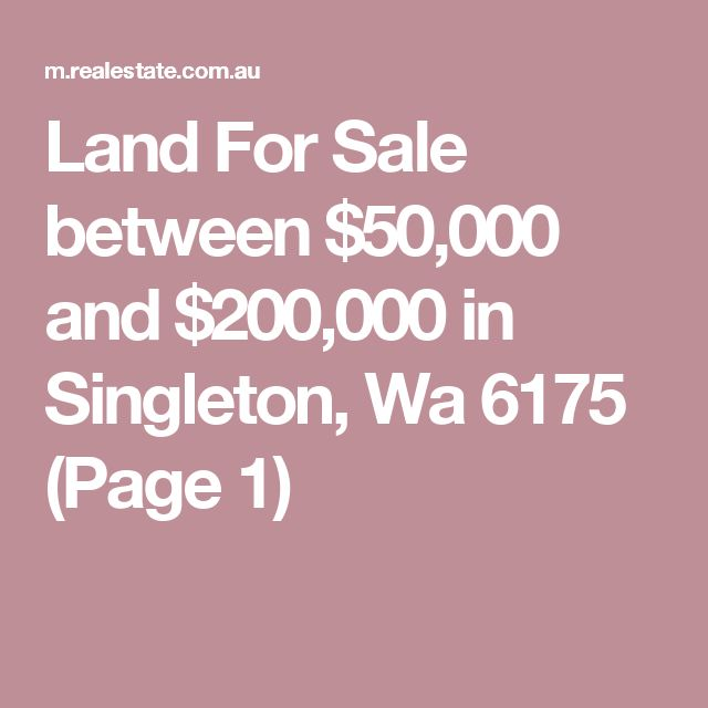 Land For Sale between $50,000 and $200,000 in Singleton, Wa 6175 (Page 1)