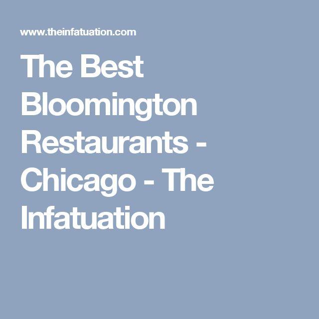 The Best Bloomington Restaurants - Chicago - The Infatuation