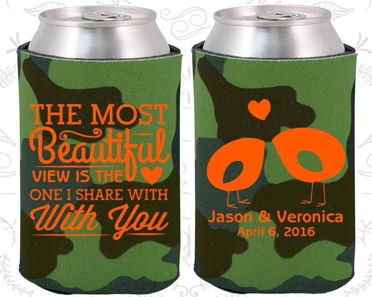 The Most Beautiful View is the One I share with you, Personalized Wedding Gift, Romantic Wedding Gift, Southern Wedding Coozies (540)