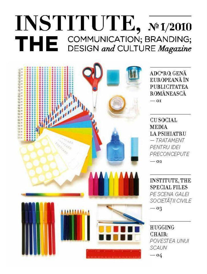 Institute, The Magazine- no 1 www.facebook.com/Institute.ro