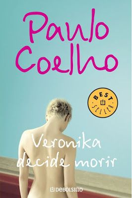 The bookcase of two little bookworms: Veronica Decide Morir -Paulo Coelho-