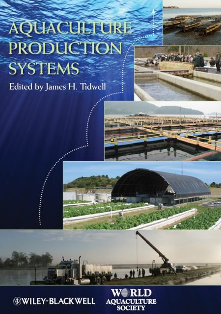 Published with the World Aquaculture Society, Aquaculture Production Systems captures the huge diversity of production systems used in the production of shellfish and finfish in one concise volume that allows the reader to better understand how aquaculture depends upon and interacts with its environment.