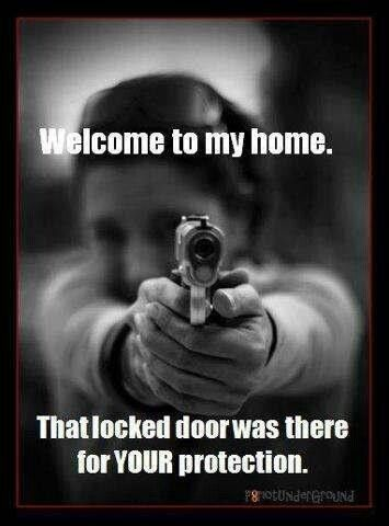 #Guns are a proper means of #selfdefense. yup that alarm stays on all the time now! it goes off and you are one dead motherfucking asshole from here on out!