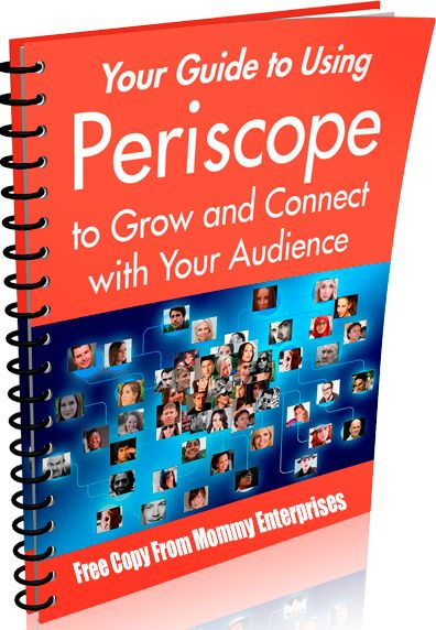 How To Use Periscope To Grow And Connect With Your Audience (Free Download)