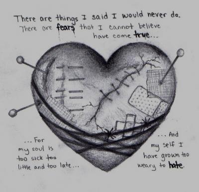 Emo Broken Heart Drawings <b>emo</b> on pinterest  <b>heart drawings</b>, <b>emo</b> love quotes and <b>broken</b> <b></b>   Hay cosas que dije que nunca haría  Hay temores de que no puedo creer que se hayan hecho realidad Para mi alma es demasiado enfermizo, demasiado poco y demasiado tarde  Y mi yo ha crecido demasiado cansado para odiar