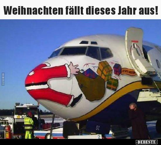 Weihnachten fällt dieses Jahr aus!.. | Lustige Bilder, Sprüche, Witze, echt lu…
