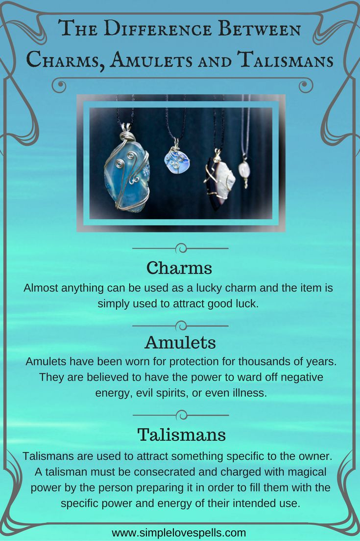 Many people think that lucky charms, amulets, and talismans are synonymous. Each is created for a different purpose: a charm is to be worn to attract good luck; an amulet is used to keep things away and to provide protection from danger; and a talisman is used to draw things toward you and to attract a particular benefit to its owner.