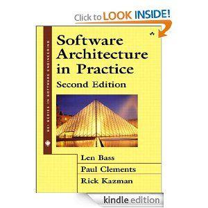 Software Architecture in Practice (2nd Edition) Software Architecture in Practice (2nd Edition)   http://www.amazon.com/gp/product/B002L9MZ1U/ref=as_li_ss_tl?ie=UTF8=1789=390957=B002L9MZ1U=as2=onthemonewi0b-20