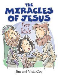 The Miracles of Jesus for Kids