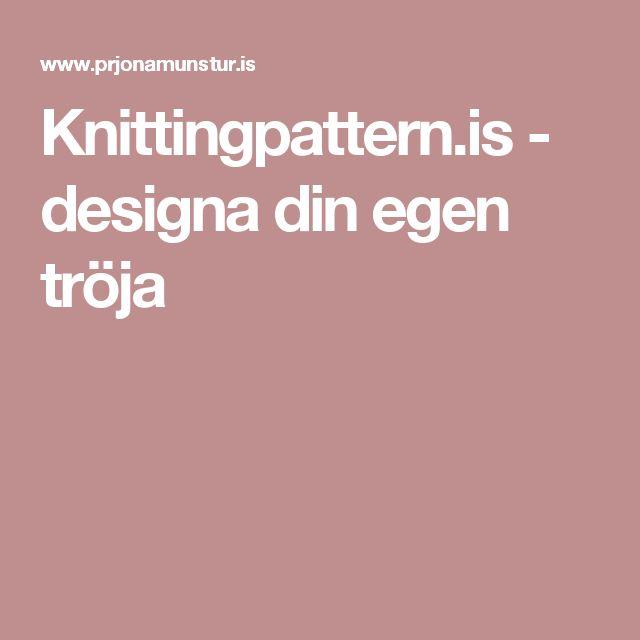 Knittingpattern.is - designa din egen tröja