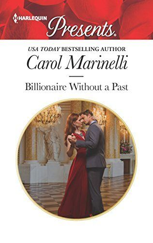 Carol Marinelli - Billionaire Without a Past