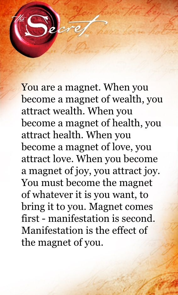 Check out this enlightening pin, feel free to check out the original pinner for additional impressive pins. also check out my site at http://www.clicktheimagetoday.com/PinterestUmbrellaLeads :Original Description Here: The Secret Daily Teachings When you become a magnet you attract it: I am a magnet for : Money Health Joy Success