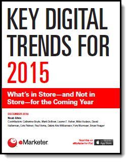 Key Trends 2015 | eMarketer (registration required)