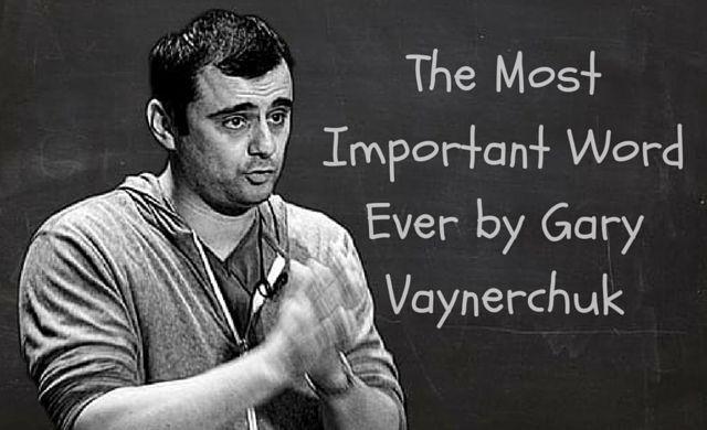 The most important word ever by Gary Vaynerchuk: http://brandonline.michaelkidzinski.ws/the-most-important-word-ever-by-gary-vaynerchuk/