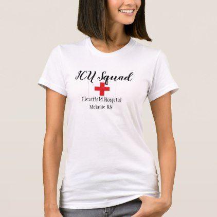 ICU Squad Nurse Shirts ER Staff Hospital Uniforms - nursing nurse nurses medical diy cyo personalize gift idea