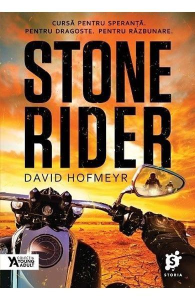 Stone Rider de David Hofmeyr-Editura Storia-recenzie Savuros roman. Un Young Adult –SF, o lectură în care adrenalina îți pune stăpânire pe trup, minte și suflet. Simți că vibrezi și nu-ți dorești ca povestea să se sfârșească. Concurența este mare, nu doar în cursă ci și pentru motoare, nume, haine, femei, putere.