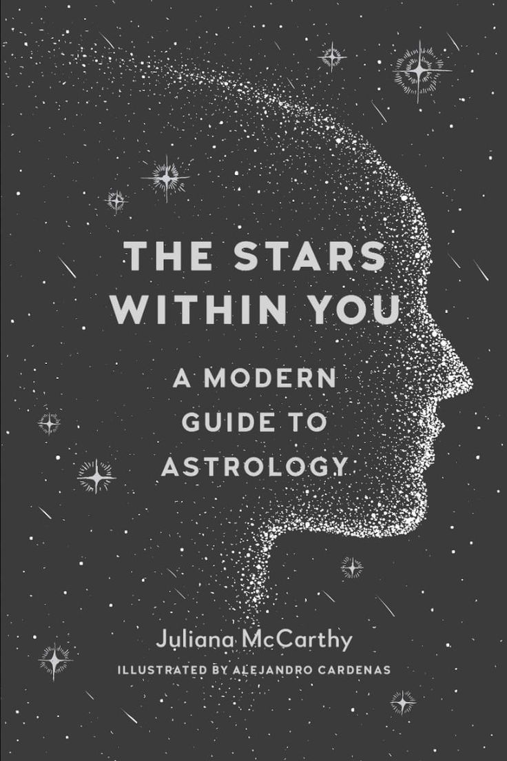 [EBook] The Stars Within You, A Modern Guide to Astrology, Author : Juliana McCarthy and Alejandro Cardenas Best Astrology Books, Love Book, This Book, Apologizing Quotes, Books To Read, My Books, Stefan Zweig, Astrology Chart, Astrology Numerology