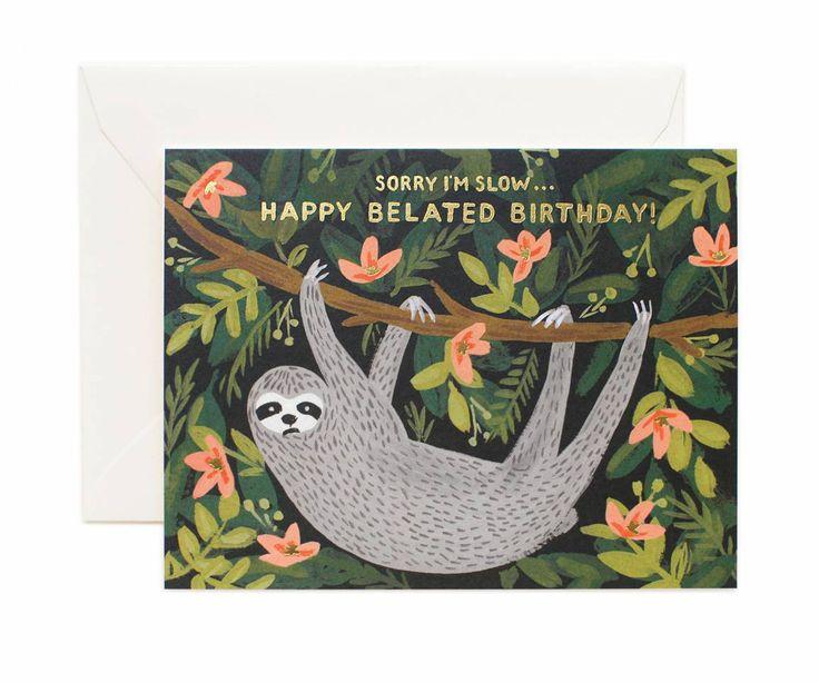 Sloth Belated Birthday Greeting Card