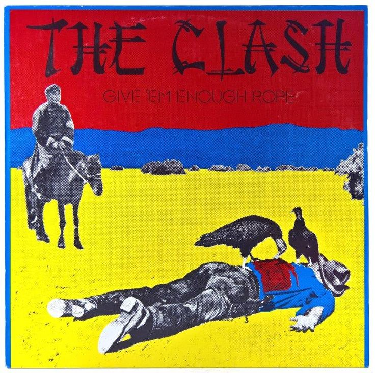 Clash - Give'Em Enough Rope