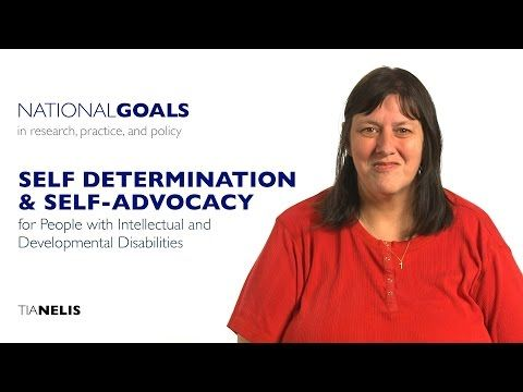 Self-determination and self-advocacy for people with intellectual and developmental disabilities - YouTube