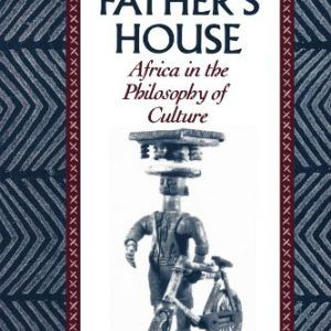 In My Father's House: Africa in the Philosophy of Culture  #books  #activists  #africa  #african  #atheists  #california  #culture  #television  http://nublaxity.com/in-my-fathers-house-africa-in-the-philosophy-of-culture/