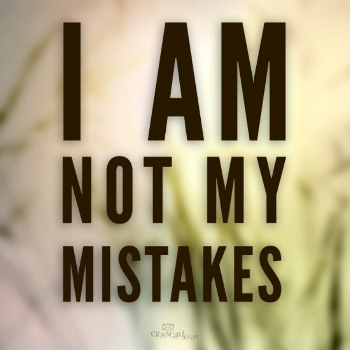 Don't judge me by my past mistakes Quotes Pinterest