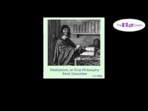Meditations on First Philosophy by René Descartes (audiobook) - YouTube
