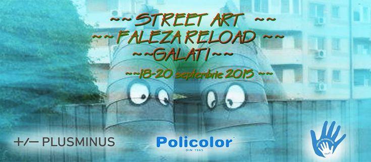 18-20 septembrie 2015: Street Art – Reload Faleza Galați | PresaGalați.ro
