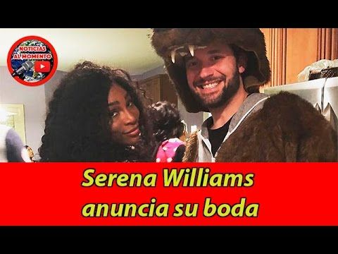 🔴 Serena Williams anuncia su boda | Noticias al Momento https://www.youtube.com/watch?v=BgH9djMTHW8