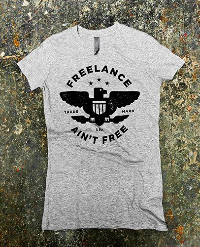 The Freelance Ain't Free movement continues with the addition of these awesome T-shirts from the collaborative minds of Mikey Burton, Cranky Pressman and Awesome Dudes Printing.