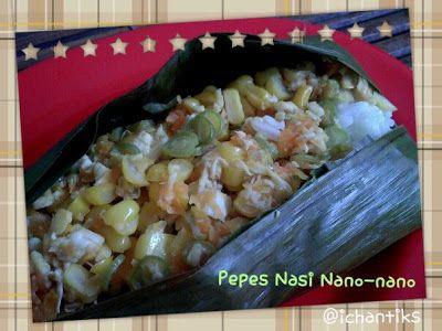 Cerita Mami Kenzie: Resep MPASI: Pepes Nasi Nano-Nano