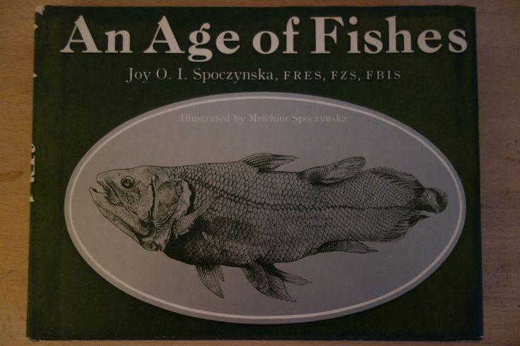 AN AGE OF FISHES  Stammesgeschichte Entwicklung d. Fische, schön illustriert!