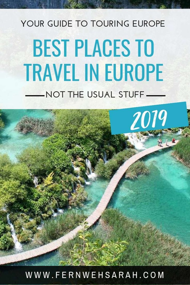 Best places to travel in Europe in 2019