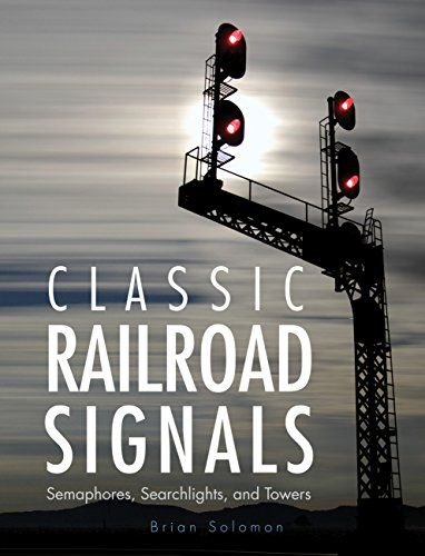 Classic Railroad Signals Semaphores Searchlights And Towersdo You Search For Classic Railroad Signals Semaphores Searchlight In 2020 Semaphore Railroad Railroad Lights