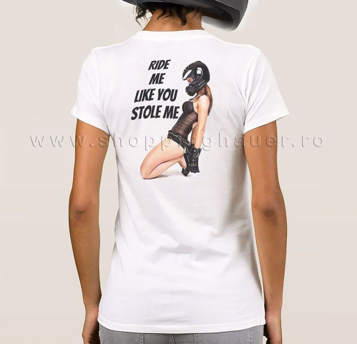 ride me like you stole me -biker t-shirt tricou pentru motociclisti, bikeri - ride me