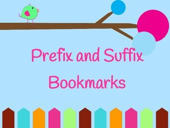 Prefix and Suffixes Bookmarks...Cute and FREE :)