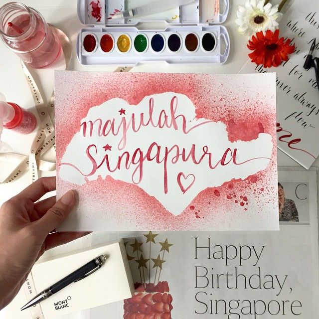 Majulah Singapura. Happy National Day Singapore. Brush lettering, brush calligraphy, watercolour artwork
