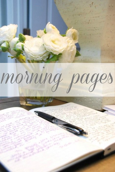 Morning Pages are three pages of longhand, stream of consciousness writing, done first thing in the morning. There is no wrong way to do Morning Pages–they are not high art.  They are about anything and everything that crosses your mind – and they are for your eyes only. Morning Pages provoke, clarify, comfort, cajole, prioritize and synchronize the day at hand. Do not over-think Morning Pages: just put three pages of anything on the page and then do three more pages tomorrow.