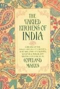 Varied Kitchens of India: Cuisines of the Anglo-Indians of Calcutta, Bengalis, Jews of Calcutta, Kashmiris, Parsis, and Tibetans of Darjeeling - Copeland Marris - Paperback