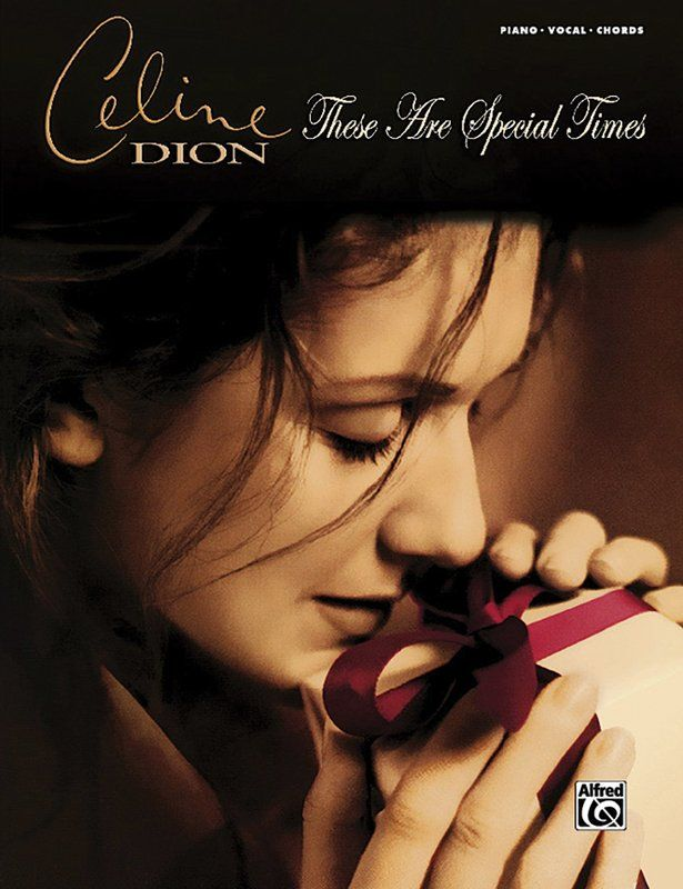 Celine Dion These Are Special Times Pvg Celine Dion All Songs Music Book